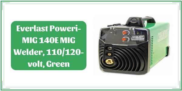 Everlast Poweri MIG 140E Review