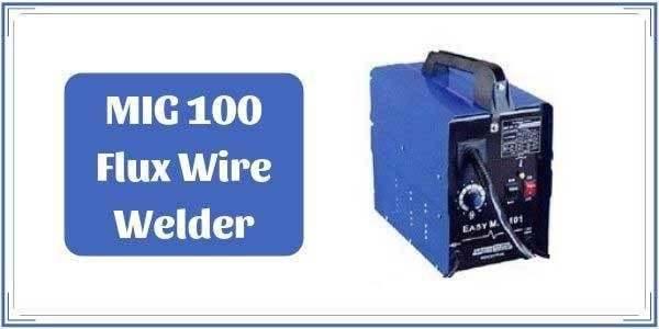 MIG 100 Welder Review