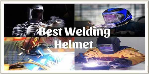 Best Welding Helmet Review